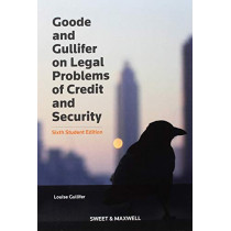 Goode on Legal Problems of Credit and Security by Professor Louise Gullifer, 9780414066007