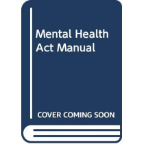Mental Health Act Manual by Richard Jones, 9780414072497