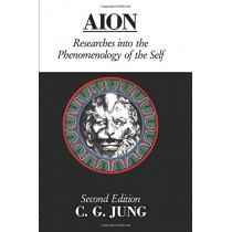 Aion: Researches Into the Phenomenology of the Self by C. G. Jung, 9780415064767