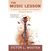 The Music Lesson: A Spiritual Search for Growth Through Music by Victor L. Wooten, 9780425220931