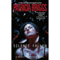 Silence Fallen by Patricia Briggs, 9780425281284