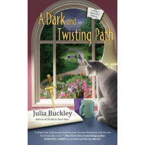 A Dark And Twisting Path by Julia Buckley, 9780425282625