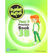 Power Maths Year 3 Pupil Practice Book 3B by Tony Staneff, 9780435189853