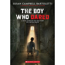 The Boy Who Dared by Susan Campbell Bartoletti, 9780439680141