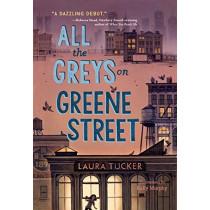 All the Greys on Greene Street by Laura Tucker, 9780451479532
