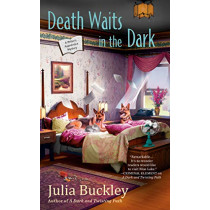 Death Waits In The Dark: A Writer's Apprentice Mystery #4 by Julia Buckley, 9780451491916