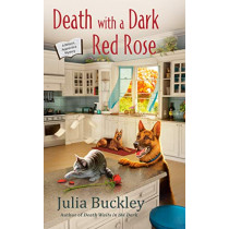 Death With A Dark Red Rose by Julia Buckley, 9780451491930