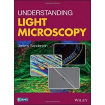 Understanding Light Microscopy by Jeremy Sanderson, 9780470973752