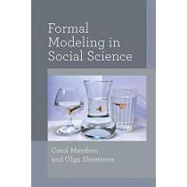 Formal Modeling in Social Science by Carol Mershon, 9780472054237