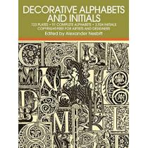Decorative Alphabets and Initials by Alexander Nesbitt, 9780486205441