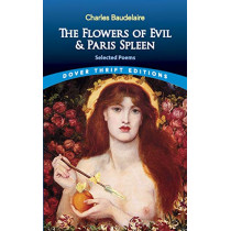 The Flowers of Evil: AND Paris Spleen by Charles Baudelaire, 9780486475455