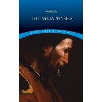 The Metaphysics by Aristotle, 9780486817491