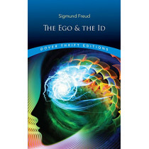 The Ego and the Id by Sigmund Freud, 9780486821566