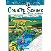 Creative Haven Country Scenes Color by Number by George Toufexis, 9780486822808