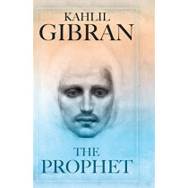 The Prophet by Kahlil Gibran, 9780486826707