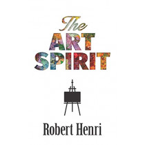 The Art Spirit by Robert Henri, 9780486826738
