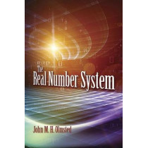 The Real Number System by John Olmsted, 9780486827643