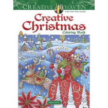 Creative Haven Creative Christmas Coloring Book by Marjorie Sarnat, 9780486827797