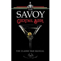 The Savoy Cocktail Book by Harry Craddock, 9780486828411