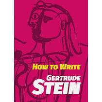 How to Write by Gertrude Stein, 9780486828428