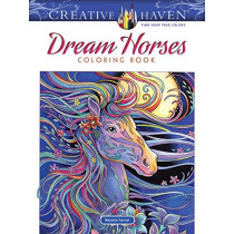 Creative Haven Dream Horses Coloring Book by Marjorie Sarnat, 9780486828558