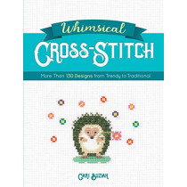 Whimsical Cross-Stitch: 175 Designs from Trendy to Traditional by Cari Buziak, 9780486828626