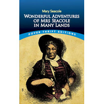 Wonderful Adventures of Mrs Seacole in Many Lands by Mary Seacole, 9780486831725