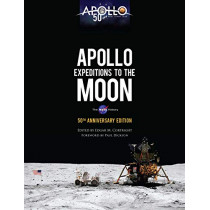 Apollo Expeditions to the Moon: The NASA History 50th Anniversary Edition by Edgar Cortright, 9780486836522