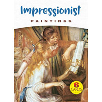 Impressionist Paintings: 6 Cards by 0 Dover, 9780486837932