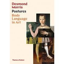 Postures: Body Language in Art by Desmond Morris, 9780500022610