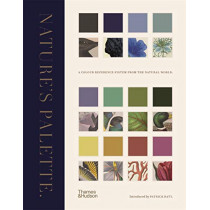 Nature's Palette: A colour reference system from the natural world by Patrick Baty, 9780500252468