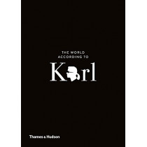 The World According to Karl: The Wit and Wisdom of Karl Lagerfeld by Jean-Christophe Napias, 9780500293935