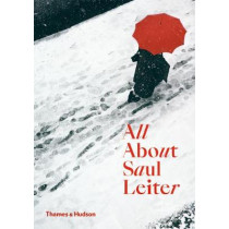 All About Saul Leiter by Saul  Leiter, 9780500294536