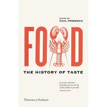 Food: The History of Taste by Paul Freedman, 9780500295373