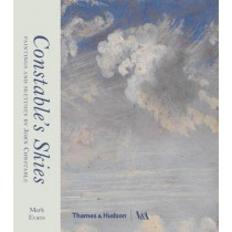 Constable's Skies: Paintings and Sketches by John Constable by Mark Evans, 9780500480328