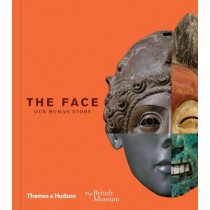 The Face: Our Human Story by Debra N. Mancoff, 9780500518625