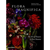 Flora Magnifica: The Art of Flowers in Four Seasons by Makoto Azuma, 9780500545003