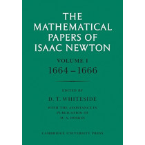 The Mathematical Papers of Isaac Newton: Volume 1 by Sir Isaac Newton, 9780521045957