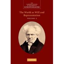 Schopenhauer: The World as Will and Representation: Volume 2 by Arthur Schopenhauer, 9780521870344
