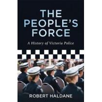 The People's Force by Robert Haldane, 9780522864953