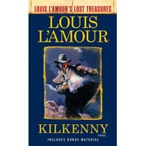 Kilkenny: A Novel by Louis L'Amour, 9780525486299