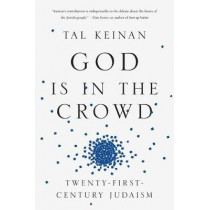 God Is in the Crowd by Tal Keinan, 9780525511168