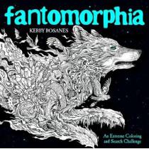 Fantomorphia: An Extreme Coloring and Search Challenge by Kerby Rosanes, 9780525536727