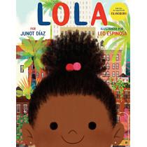 Lola by Junot Diaz, 9780525552819