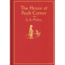 The House at Pooh Corner: Classic Gift Edition by A A Milne, 9780525555544