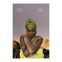 Of Love & War by Lynsey Addario, 9780525560029