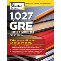 1,027 GRE Practice Questions: GRE Prep for an Excellent Score by Princeton Review, 9780525567592