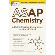 ASAP Chemistry: A Quick-Review Study Guide for the AP Exam by Princeton Review, 9780525567677