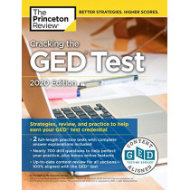 Cracking the GED Test with 2 Practice Tests: 2020 Edition by Princeton Review, 9780525568100
