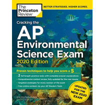 Cracking the AP Environmental Science Exam, 2020 Edition by Princeton Review, 9780525568247